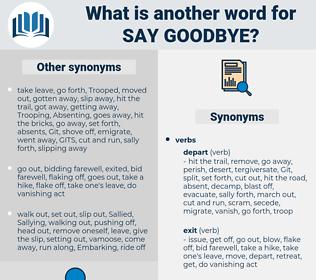 say goodbye, synonym say goodbye, another word for say goodbye, words like say goodbye, thesaurus say goodbye