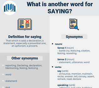 saying, synonym saying, another word for saying, words like saying, thesaurus saying