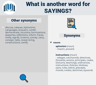 sayings, synonym sayings, another word for sayings, words like sayings, thesaurus sayings