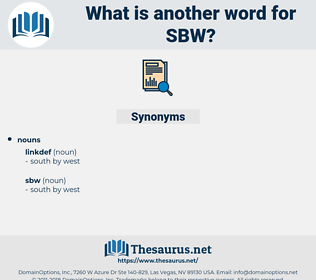 sbw, synonym sbw, another word for sbw, words like sbw, thesaurus sbw