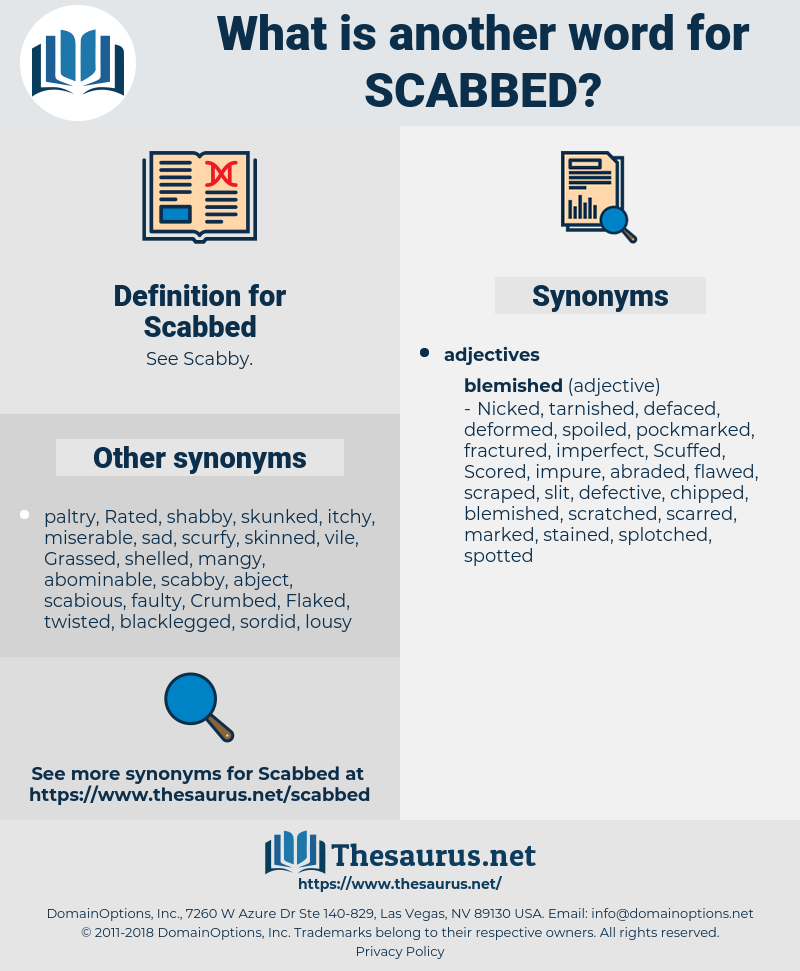 Scabbed, synonym Scabbed, another word for Scabbed, words like Scabbed, thesaurus Scabbed