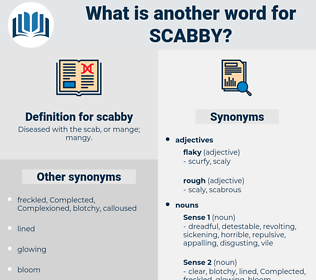 scabby, synonym scabby, another word for scabby, words like scabby, thesaurus scabby