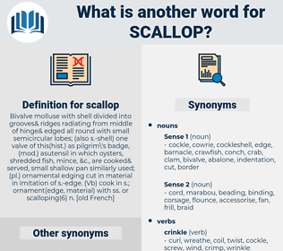 scallop, synonym scallop, another word for scallop, words like scallop, thesaurus scallop