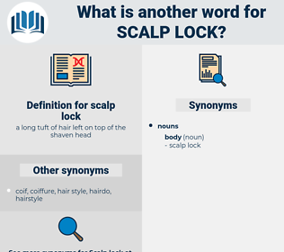 scalp lock, synonym scalp lock, another word for scalp lock, words like scalp lock, thesaurus scalp lock
