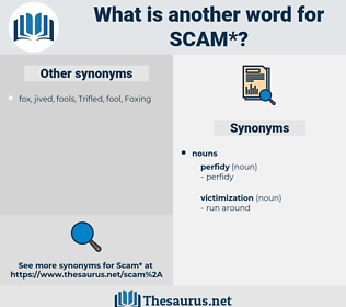 scam, synonym scam, another word for scam, words like scam, thesaurus scam