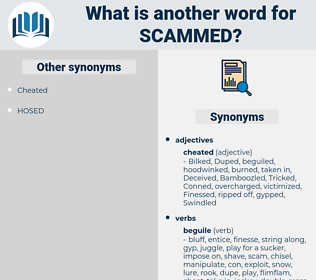 scammed, synonym scammed, another word for scammed, words like scammed, thesaurus scammed