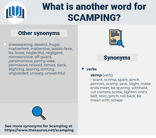 scamping, synonym scamping, another word for scamping, words like scamping, thesaurus scamping
