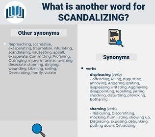 Scandalizing, synonym Scandalizing, another word for Scandalizing, words like Scandalizing, thesaurus Scandalizing
