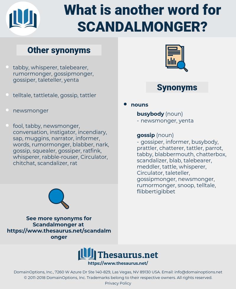 scandalmonger, synonym scandalmonger, another word for scandalmonger, words like scandalmonger, thesaurus scandalmonger