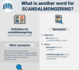 scandalmongering, synonym scandalmongering, another word for scandalmongering, words like scandalmongering, thesaurus scandalmongering