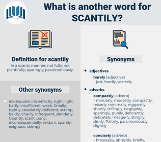 scantily, synonym scantily, another word for scantily, words like scantily, thesaurus scantily