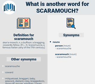 scaramouch, synonym scaramouch, another word for scaramouch, words like scaramouch, thesaurus scaramouch
