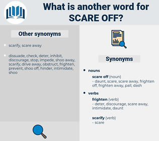 scare off, synonym scare off, another word for scare off, words like scare off, thesaurus scare off