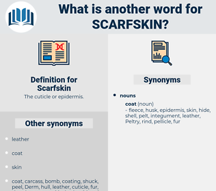 Scarfskin, synonym Scarfskin, another word for Scarfskin, words like Scarfskin, thesaurus Scarfskin