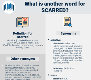 scarred, synonym scarred, another word for scarred, words like scarred, thesaurus scarred