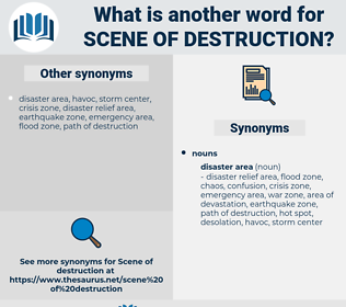 scene of destruction, synonym scene of destruction, another word for scene of destruction, words like scene of destruction, thesaurus scene of destruction