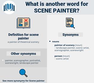 scene painter, synonym scene painter, another word for scene painter, words like scene painter, thesaurus scene painter