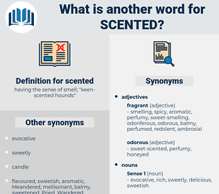 scented, synonym scented, another word for scented, words like scented, thesaurus scented