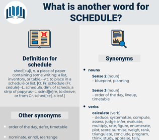 schedule, synonym schedule, another word for schedule, words like schedule, thesaurus schedule