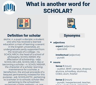 scholar, synonym scholar, another word for scholar, words like scholar, thesaurus scholar
