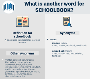 schoolbook, synonym schoolbook, another word for schoolbook, words like schoolbook, thesaurus schoolbook