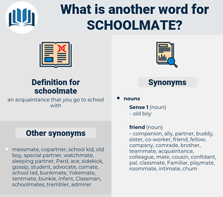 schoolmate, synonym schoolmate, another word for schoolmate, words like schoolmate, thesaurus schoolmate