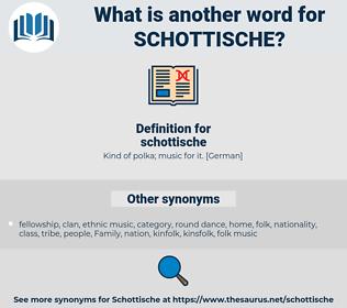 schottische, synonym schottische, another word for schottische, words like schottische, thesaurus schottische