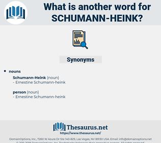 schumann-heink, synonym schumann-heink, another word for schumann-heink, words like schumann-heink, thesaurus schumann-heink