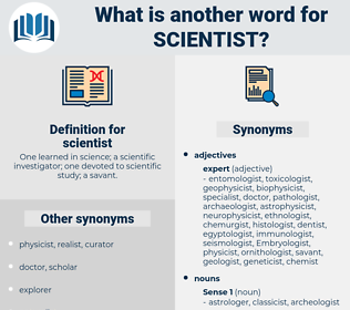 scientist, synonym scientist, another word for scientist, words like scientist, thesaurus scientist