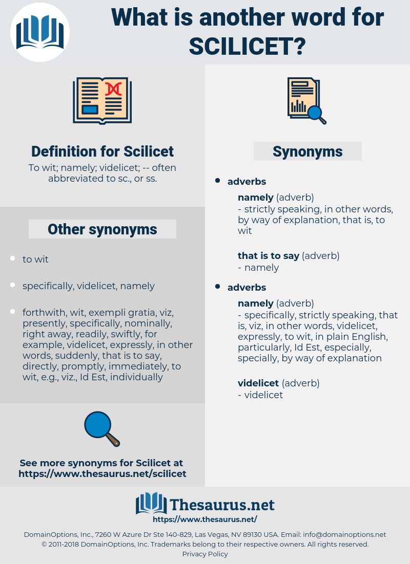 Scilicet, synonym Scilicet, another word for Scilicet, words like Scilicet, thesaurus Scilicet