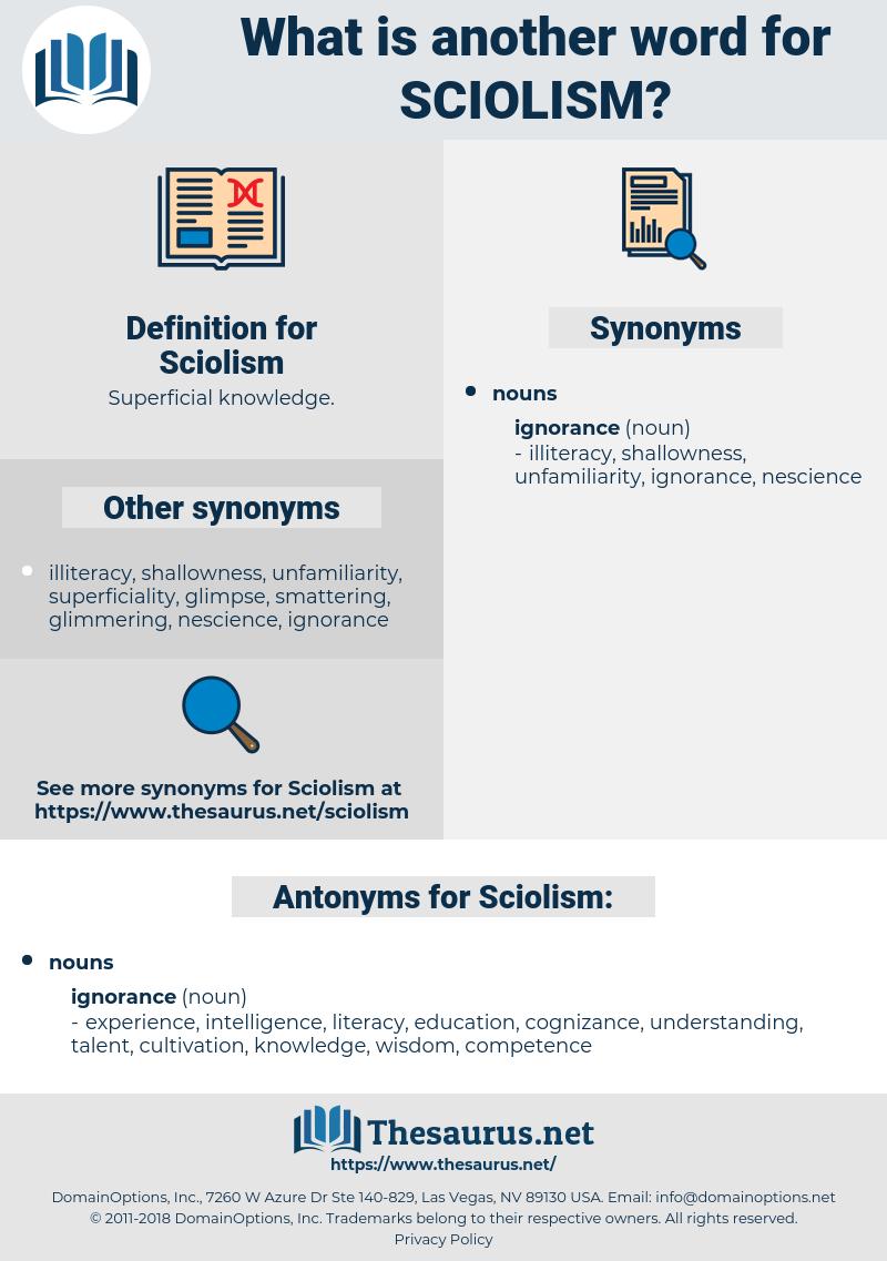 Sciolism, synonym Sciolism, another word for Sciolism, words like Sciolism, thesaurus Sciolism