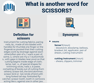 scissors, synonym scissors, another word for scissors, words like scissors, thesaurus scissors