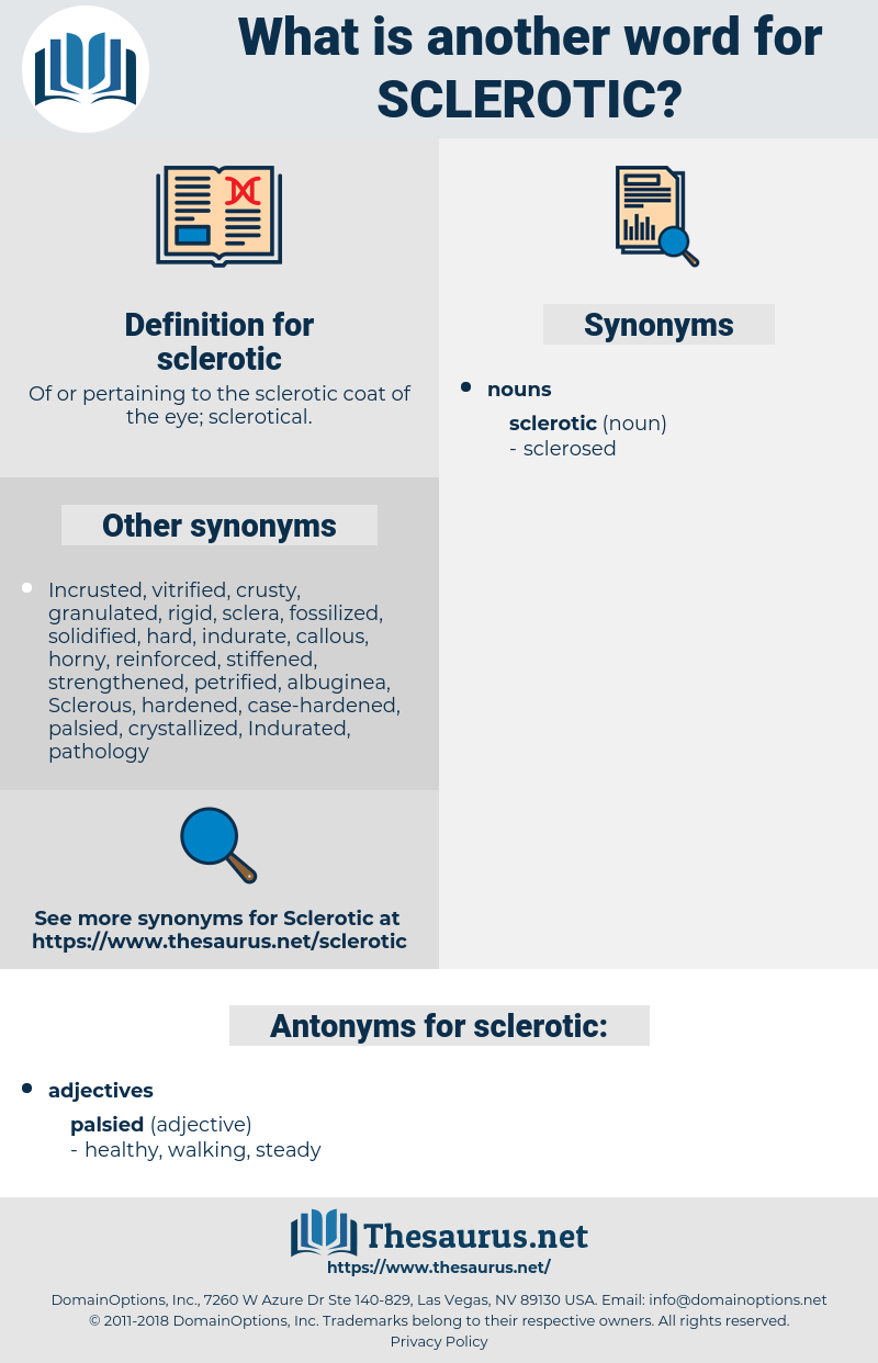 sclerotic, synonym sclerotic, another word for sclerotic, words like sclerotic, thesaurus sclerotic