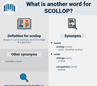 scollop, synonym scollop, another word for scollop, words like scollop, thesaurus scollop