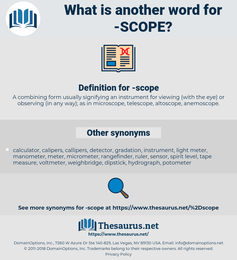 scope, synonym scope, another word for scope, words like scope, thesaurus scope