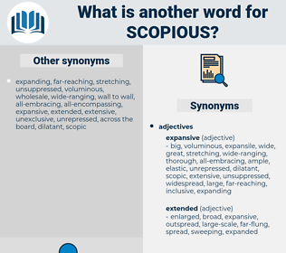 scopious, synonym scopious, another word for scopious, words like scopious, thesaurus scopious