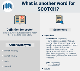 scotch, synonym scotch, another word for scotch, words like scotch, thesaurus scotch