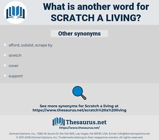 scratch a living, synonym scratch a living, another word for scratch a living, words like scratch a living, thesaurus scratch a living
