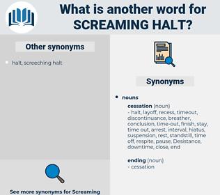 screaming halt, synonym screaming halt, another word for screaming halt, words like screaming halt, thesaurus screaming halt