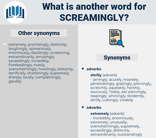 screamingly, synonym screamingly, another word for screamingly, words like screamingly, thesaurus screamingly