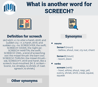 screech, synonym screech, another word for screech, words like screech, thesaurus screech