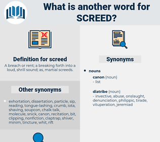 screed, synonym screed, another word for screed, words like screed, thesaurus screed