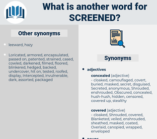 Screened, synonym Screened, another word for Screened, words like Screened, thesaurus Screened