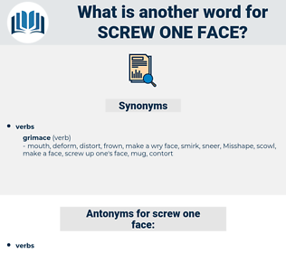 screw one face, synonym screw one face, another word for screw one face, words like screw one face, thesaurus screw one face