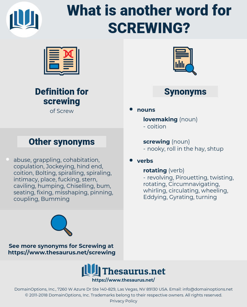 screwing, synonym screwing, another word for screwing, words like screwing, thesaurus screwing