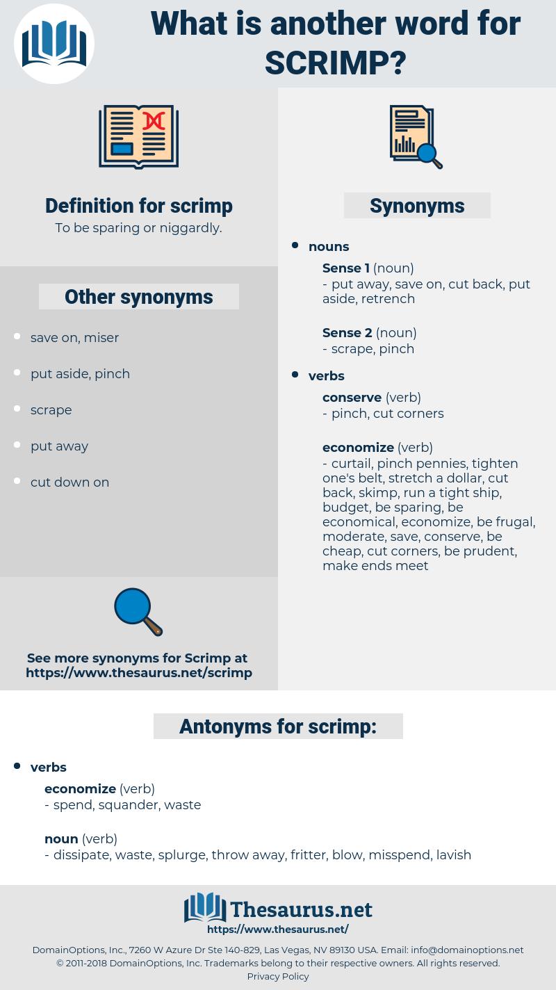 scrimp, synonym scrimp, another word for scrimp, words like scrimp, thesaurus scrimp