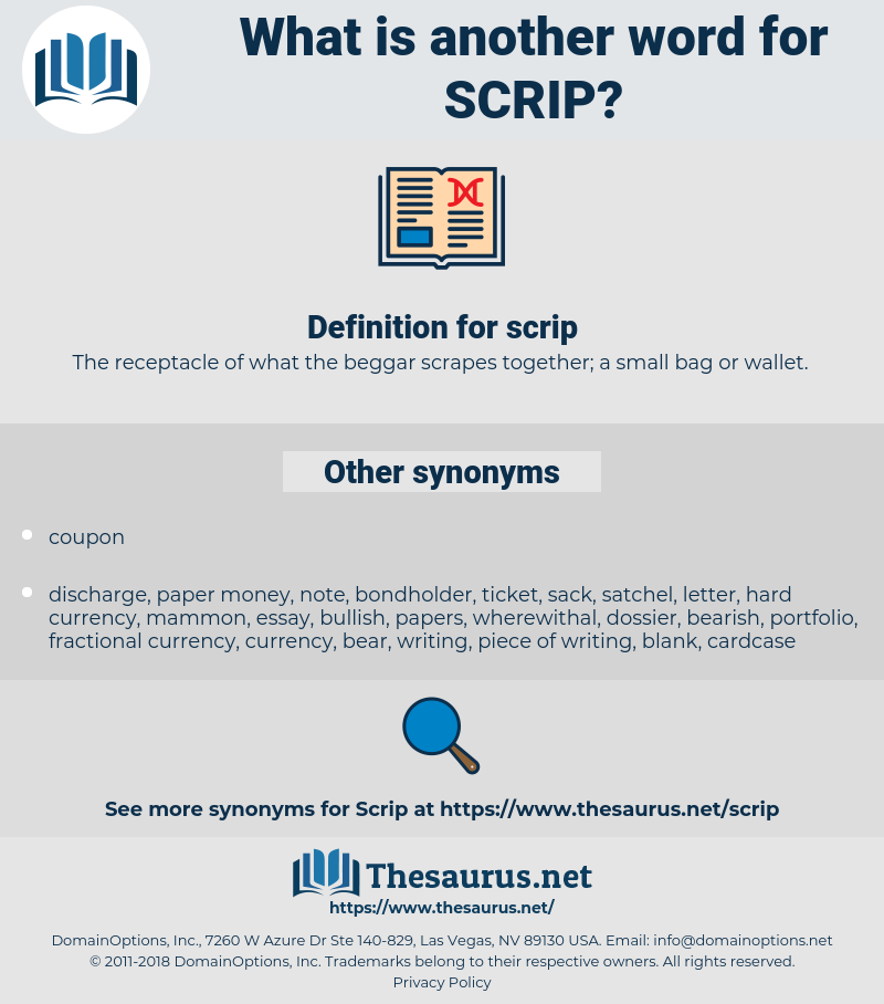 scrip, synonym scrip, another word for scrip, words like scrip, thesaurus scrip