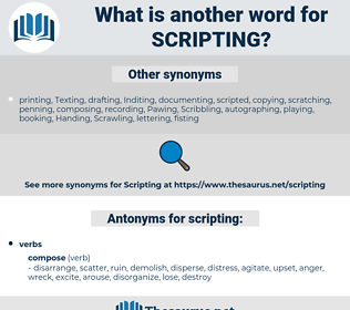 scripting, synonym scripting, another word for scripting, words like scripting, thesaurus scripting