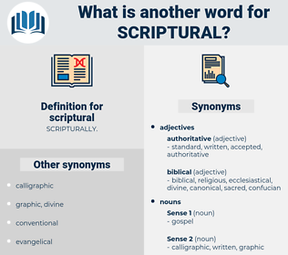 scriptural, synonym scriptural, another word for scriptural, words like scriptural, thesaurus scriptural