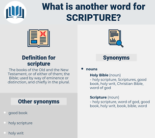 scripture, synonym scripture, another word for scripture, words like scripture, thesaurus scripture